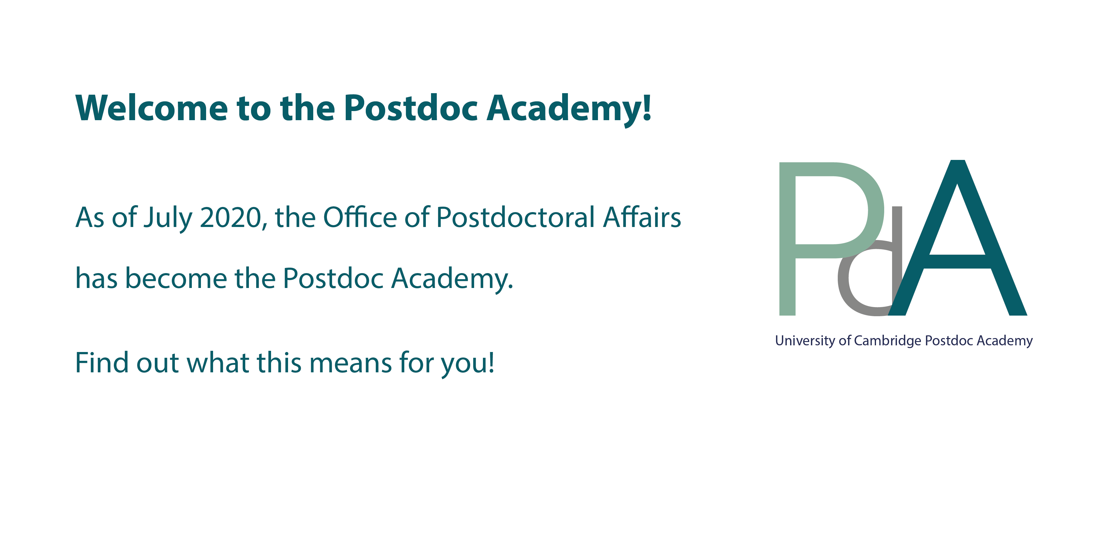 Welcome to the Postdoc Academy - find out what this change means for you!